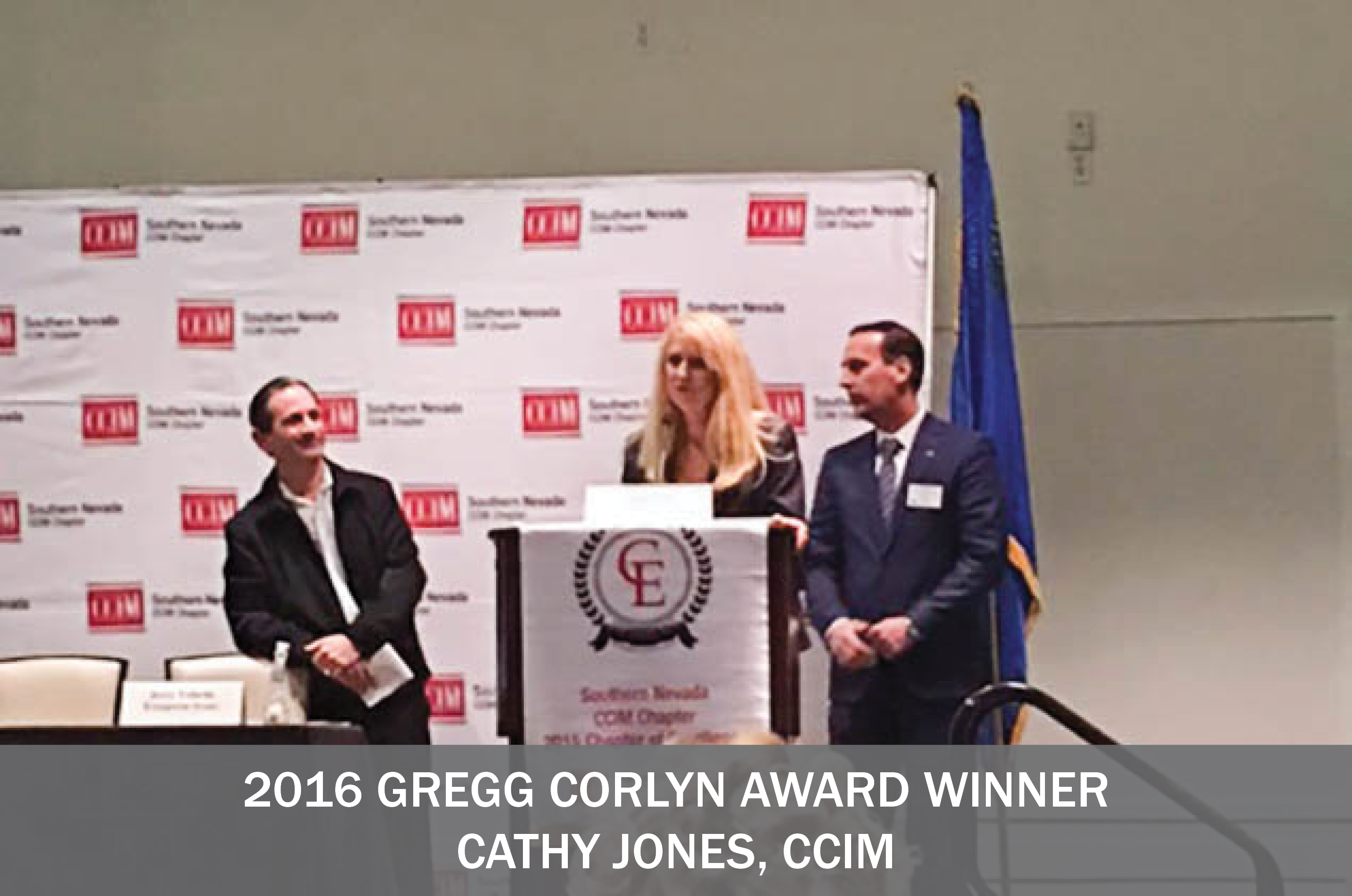 The 2016 Gregg Corlyn Award Goes To Cathy Jones, CCIM